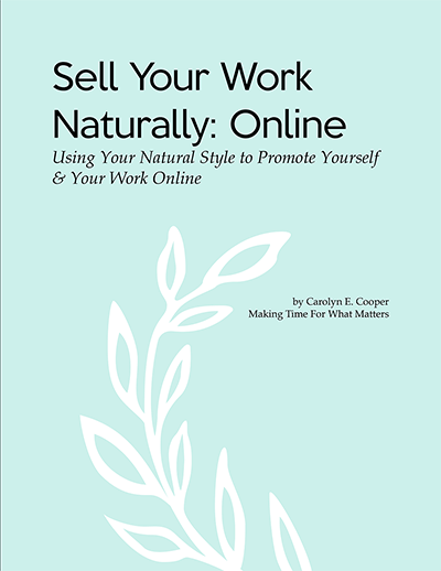 Cover for Sell Your Work Naturally: Online — Using Your natural Style to Promote Yourself and Your Work Online
